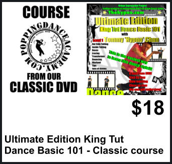 $18 Ultimate Edition King Tut  Dance Basic 101 - Classic course